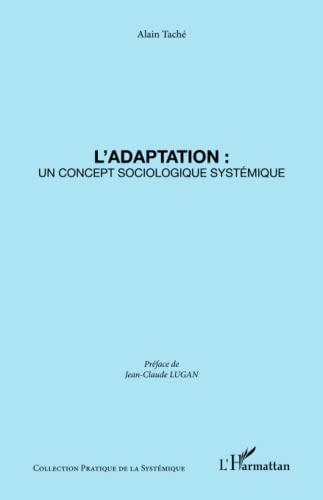 9782747554343: L'adaptation : un concept sociologique systémique