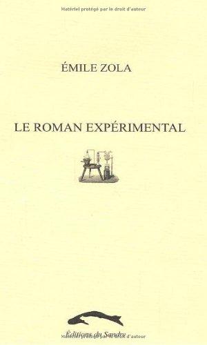 9782747555265: Le roman expérimental (French Edition)