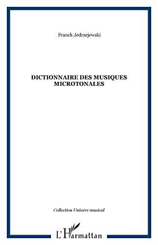 9782747555760: Dictionnaire des musiques microtonales