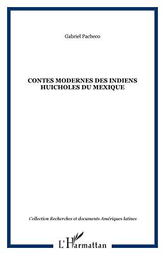 9782747556255: Contes Modernes des Indiens Huicholes du Mexique Tatei