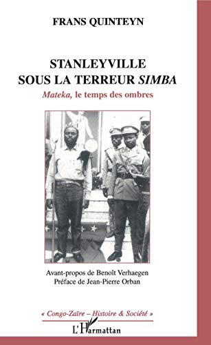 9782747556873: Stanelyville sous la terreur simba (French Edition)