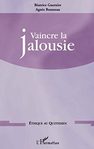 9782747557597: Vaincre la jalousie