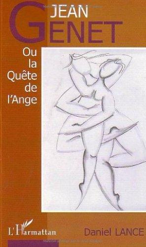 9782747557818: Jean Genet ou la quête de l'ange