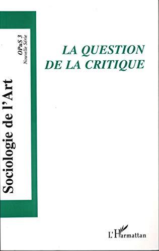 9782747558549: La question de la critique