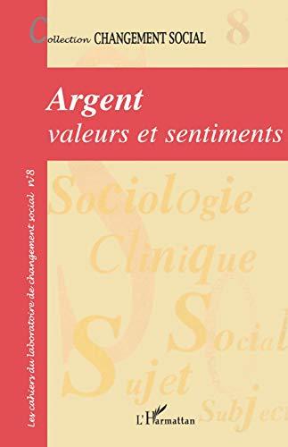 Argent : valeurs et sentiments: n/a