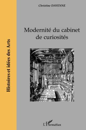9782747558600: Modernité du cabinet de curiosités (French Edition)