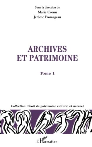 Archives et patrimoine : Tome 1: Marie Cornu