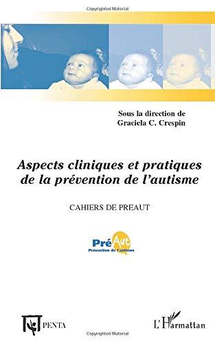 9782747560740: Cahiers de PREAUT, N° 1 : Aspects cliniques et pratiques de la prévention de l'autisme