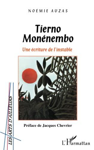 9782747560979: Tierno Mon�nembo : une �criture de l'instable