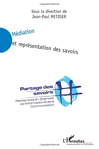 9782747562553: M�diation et repr�sentation des savoirs