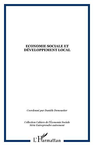 9782747563833: Economie sociale et développement local Colloque franco-québécois
