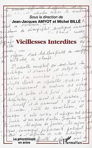 9782747563864: Vieillesses Interdites (French Edition)