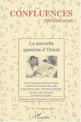 9782747563888: la nouvelle question d'Orient