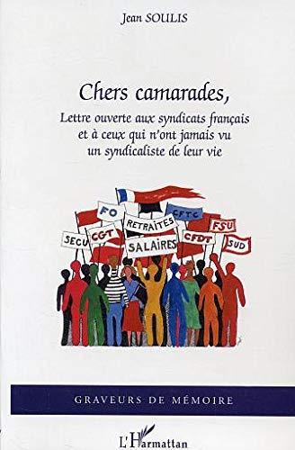 chers camarades, lettre ouverte aux syndicats francais: n/a