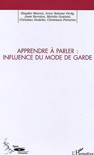 9782747571180: apprendre a parler : influence du mode de garde