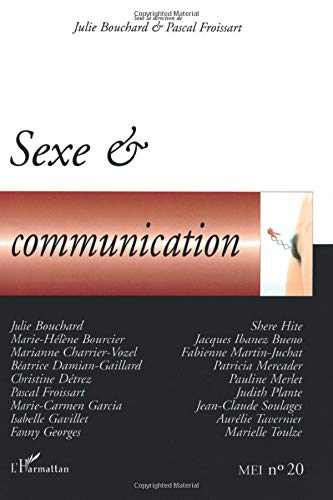 9782747572095: Sexe et communication (French Edition)