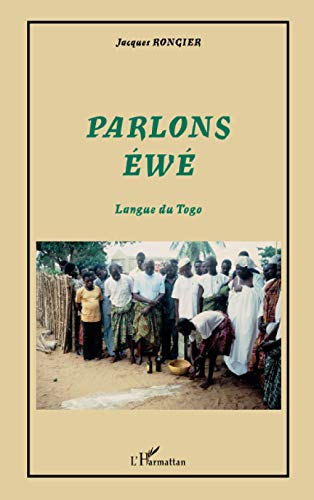 9782747573764: Parlons éwé: Langue du Togo (French Edition)
