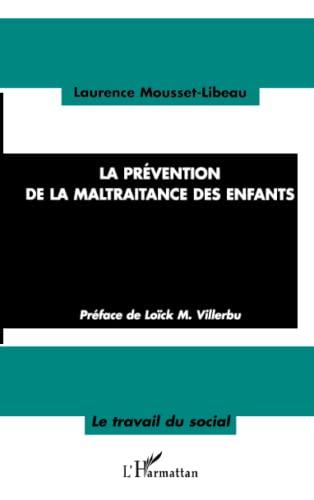 9782747574051: La Prévention de la maltraitance des enfants (French Edition)
