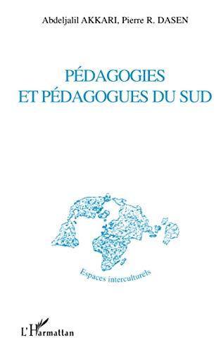 9782747574808: Pédagogies et pédagogues du Sud (French Edition)