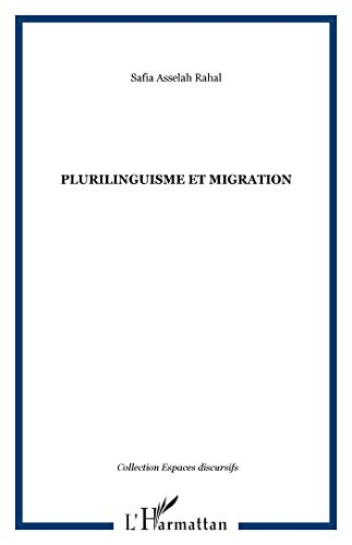 9782747575539: Plurilinguisme et migration (French Edition)