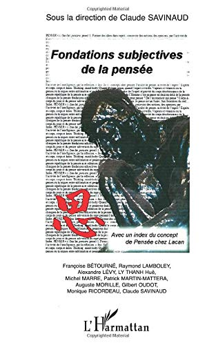 9782747576826: Fondations subjectives de la Pens�e : Avec un index du concept de Pens�e chez Lacan