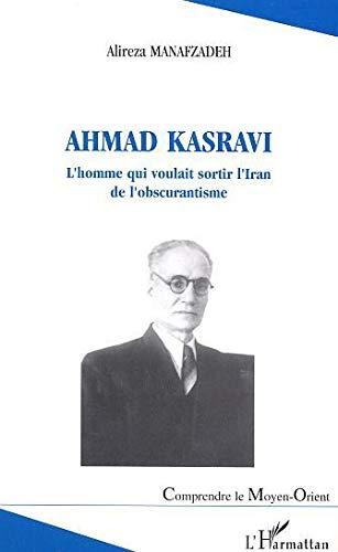 9782747577588: Ahmad Kasravi (French Edition)