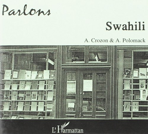 9782747577670: CD Parlons Swahili (2 CD) (French Edition)