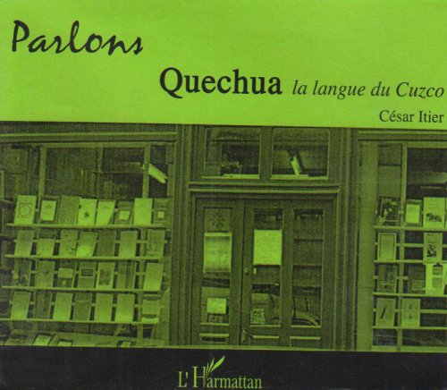 9782747577762: CD Parlons Quechua (French Edition)