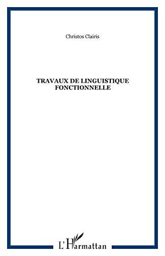 9782747578080: travaux de linguistique fonctionnelle