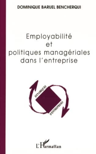 9782747579292: Employabilit� et politiques manag�riales dans l'entreprise