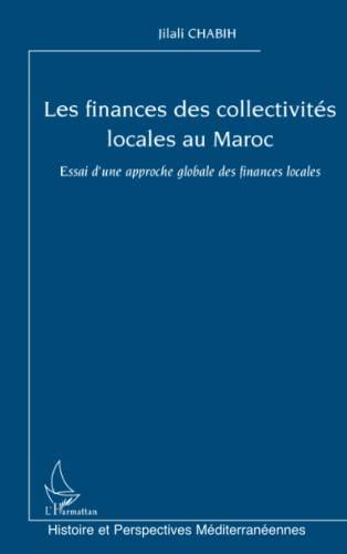 9782747579421: Les finances des collectivites locales au maroc