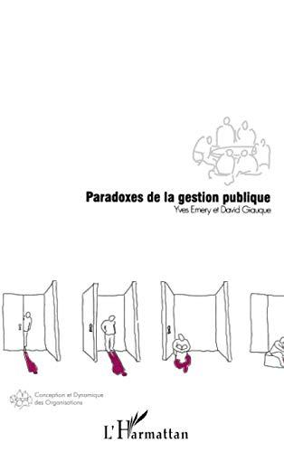 9782747580649: Paradoxes de la gestion publique (French Edition)
