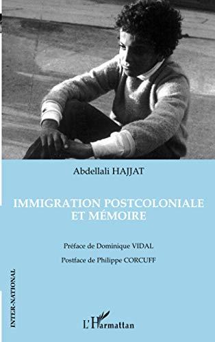 9782747580854: Immigration postcoloniale et mémoire