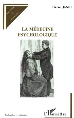 9782747581813: La médecine psychologique