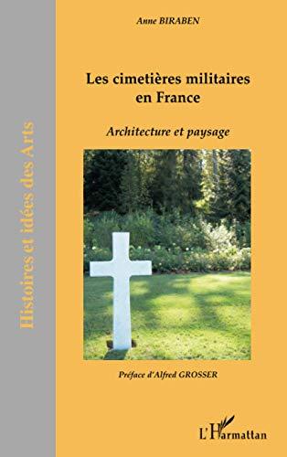 9782747582308: Les cimetières militaires en France : Architecture et paysage