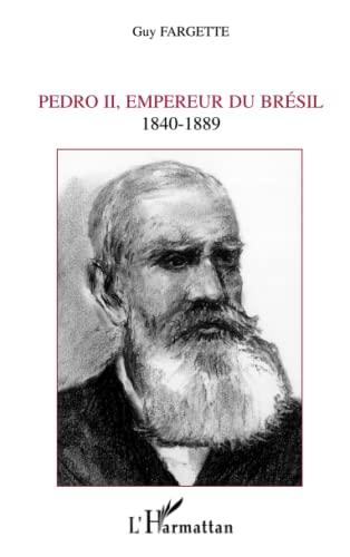 9782747582735: Pedro II, empereur du Brésil: 1840-1889 (French Edition)