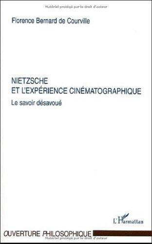 9782747583206: Nietzsche et l'expérience cinématographique : Le savoir désavoué