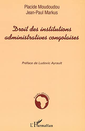 9782747584036: Droit des institutions administratives congolaises