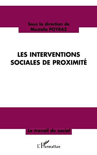 9782747584395: Les interventions sociales de proximité (French Edition)