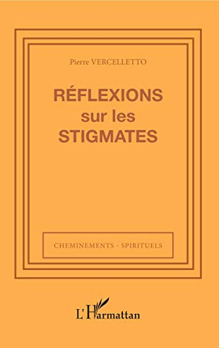 9782747584647: Reflexions Sur les Stigmates (French Edition)