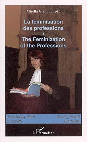 """""""la féminisation des professions ; the feminization of the professions"""" (9782747585408) by [???]"""