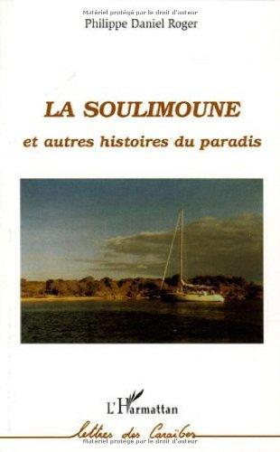 La Soulimoune et autres histoires du paradis: n/a