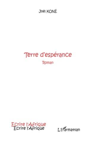 9782747587075: Terre d'Espérance (Roman)