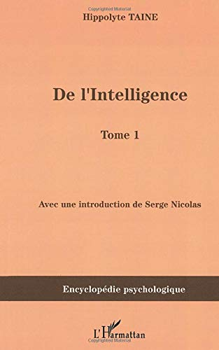 9782747587570: De l'intelligence: Tome 1 (French Edition)