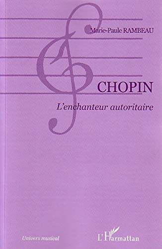 9782747587884: Chopin l'Enchanteur Autoritaire