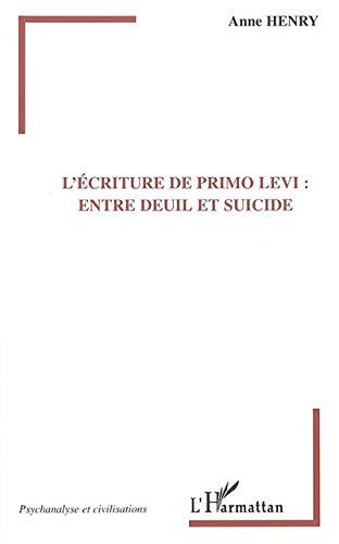 9782747588478: L'écriture de Primo Levi : entre deuil et suicide