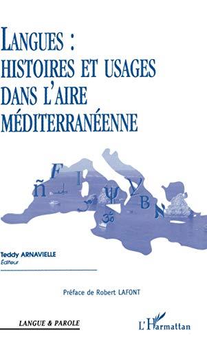 9782747590563: langues : histoires et usages dans l'aire mediterraneenne
