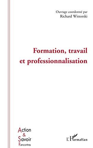 9782747591263: Formation, travail et professionnalisation