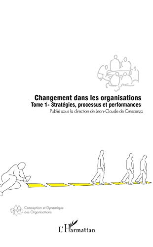 9782747592314: Changement dans les organisations (French Edition)