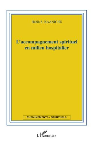 9782747593731: L'accompagnement spirituel en milieu hospitalier (French Edition)